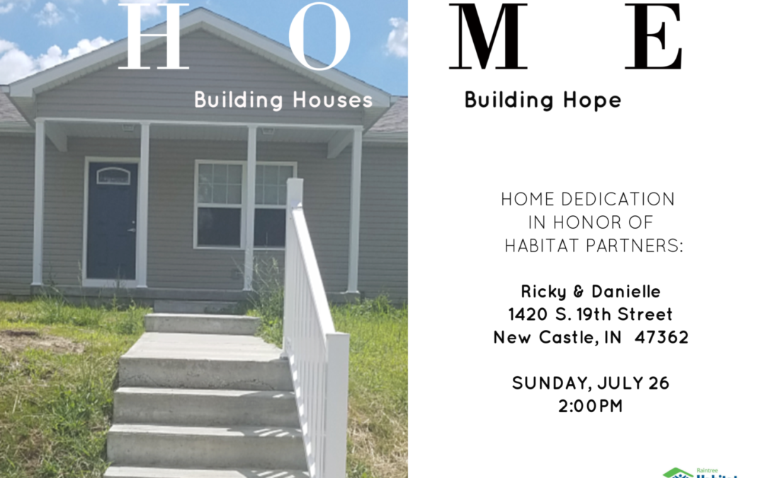 Home Dedication July 26, 2020 at 2:00 pm